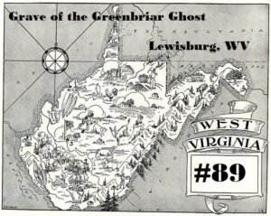 89 Grave Of The Greenbriar Ghost Lewisburg Wv Travel Oddities
